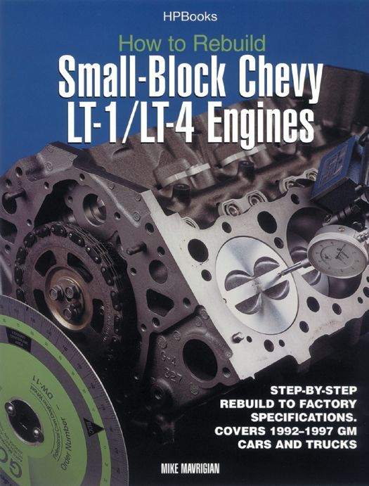 How To Rebuild LT1/LT4 Engines