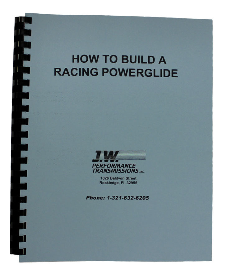 J-W Performance 92077 Book, How to Build a Racing Powerglide, 170 Pages, Paperback, Each