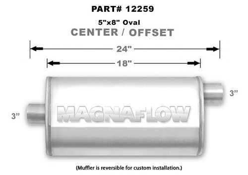 Magnaflow Exhaust 12259 Muffler, 3 in Offset Inlet, 3 in Center Outlet, 18 x 8 x 5 in Oval Body, 24 in Long, Stainless, Natural, Universal, Each