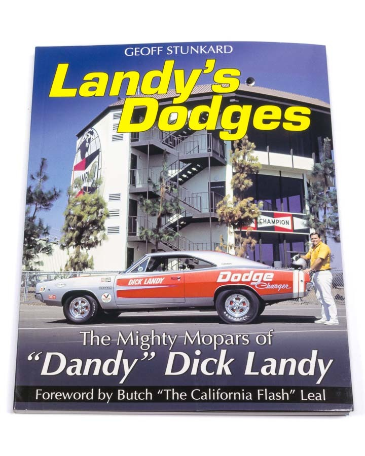 Landy's Dodges - Mighty Mopars of Dick Landy