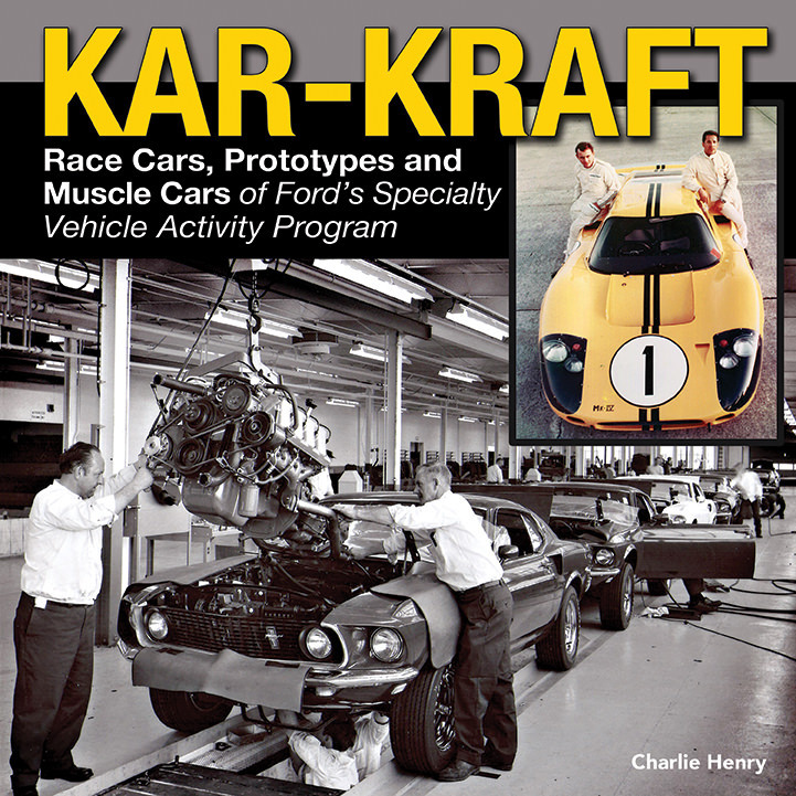 S-A Books CT569 Book, Kar-Kraft Race Cars, Prototypes and Muscle Cars of Ford's Specialty Vehicle Activity Program, 192 Pages, Hardback, Each