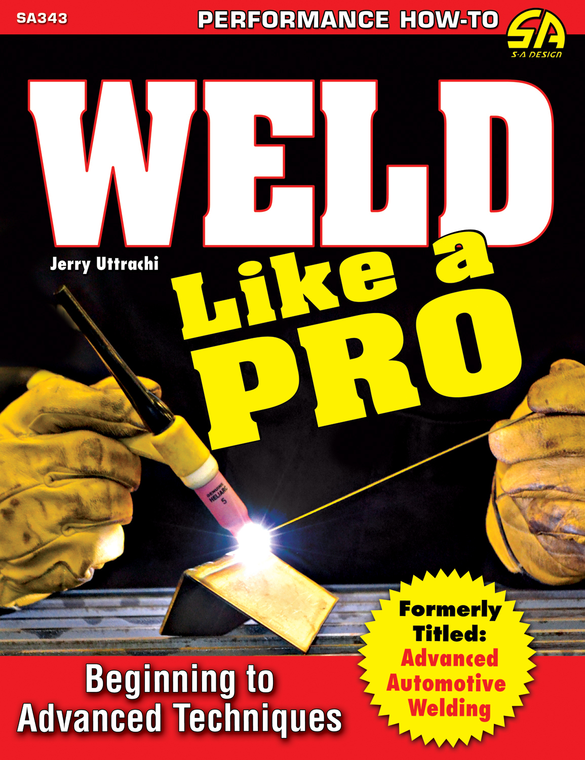 Weld Like A Pro Advanced To Beginning